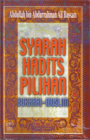 Syarah Hadits Pilihan Bukhari-Muslim